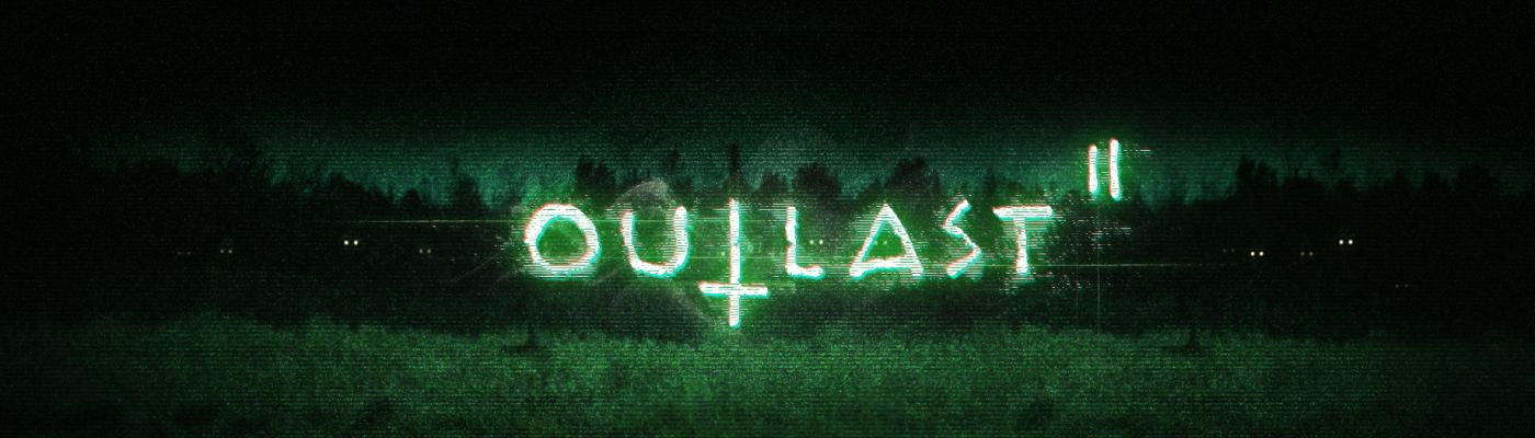 Outlast 2 Banner